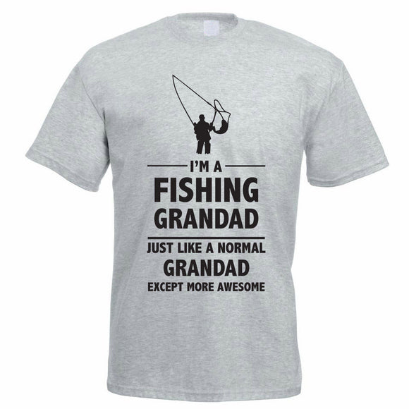 I'm a Fishing Grandad Just Like a Normal Grandad Except More Awesome T-Shirt