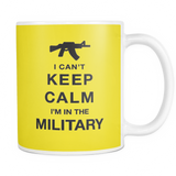 I can't keep calm i'm In The Military coffee mug_yellow