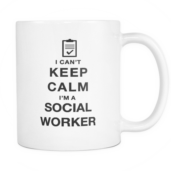 I can't keep calm i'm a social worker coffee mug_white