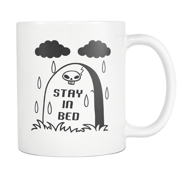 Stay In Bed Coffee cup