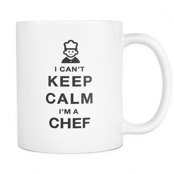 I can't keep calm i'm a chef coffee mug_white