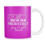 Trust me i'm an architect coffee mug_pink