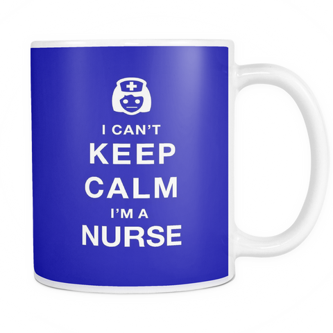 I can't keep calm i'm a nurse coffee mug_blue
