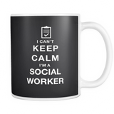 I can't keep calm i'm a social worker coffee mug_black