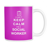 I can't keep calm i'm a social worker coffee mug_pink