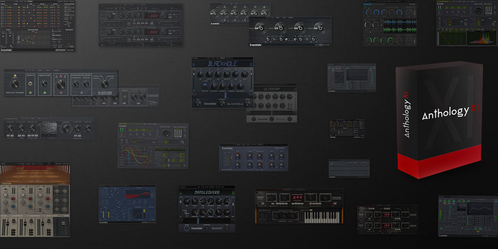 Eventide Anthology XI plugin bundle for aax, vst, au pro tools reverb, pitch shifters, delays, blackhole