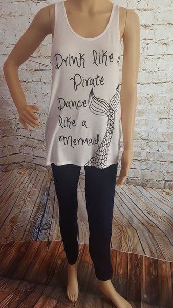 Drink Like a Pirate Dance like a Mermaid Tank Top