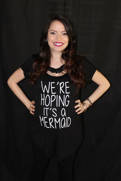 "Women's Graphic ""We're Hoping it's a Mermaid"" Maternity Top"