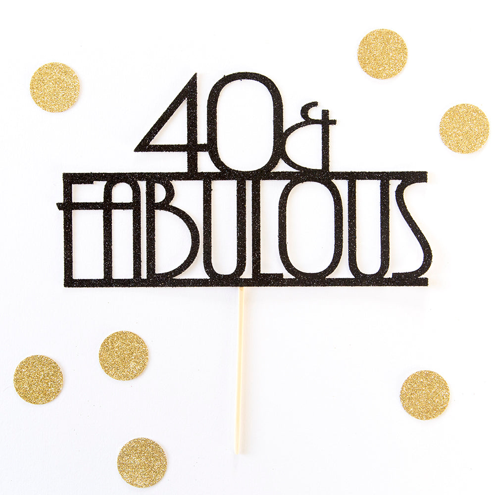 40th Birthday Cake topper - 40 & Fabulous Movie Theme. Great Gatsby. - First birthday Inspired by Alma - Inspired by Alma Inspired by Alma - Inspired by Alma  Cake topper - Party decorartions, cake toppers, cupcake topper, confetti, iron on, outfit, straws, decor, first birthday party decorations.,