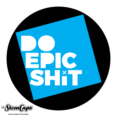 The DO EPIC SHIT Stem Cover (multiple color options available)
