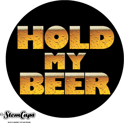 The Hold My Beer Stem Cover
