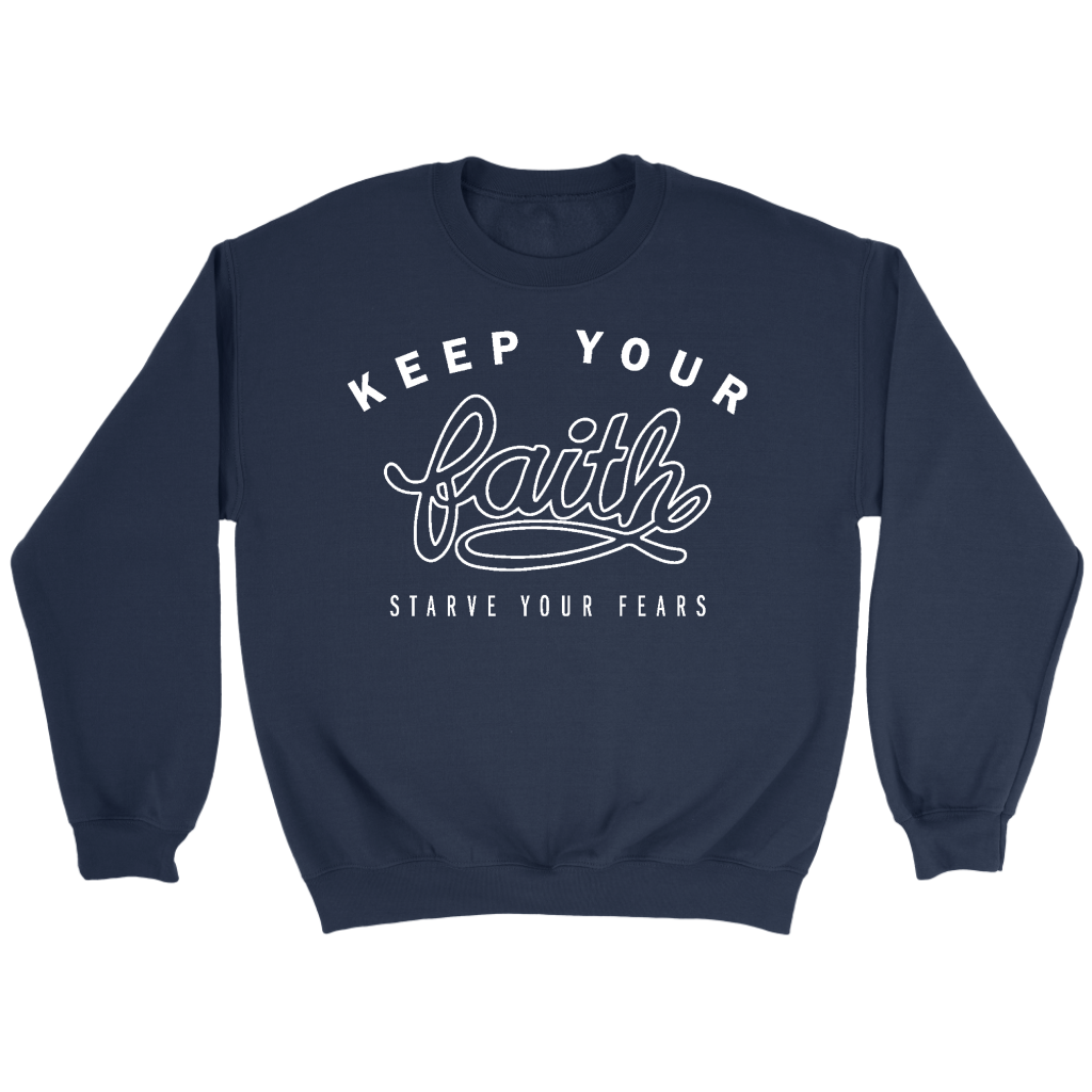 Keep Your Faith Sweatshirt
