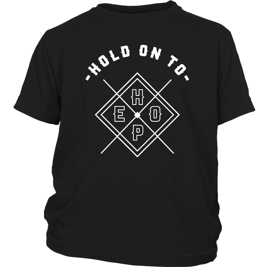 Hold On To Hope Youth Tee