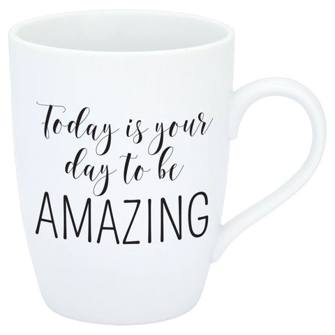 Today Is Your Day To Be Amazing Mug
