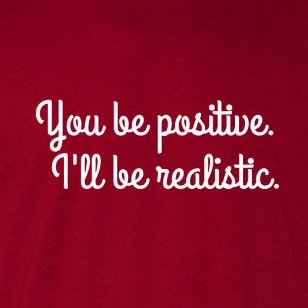 you be positive unisex tee cardinal red i'll be realistic home alone funny christmas short sleeve t-shirt