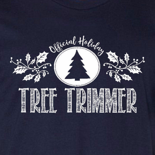 tree trimmer ladies tee navy blue official holiday christmas family personalized short sleeve t-shirt