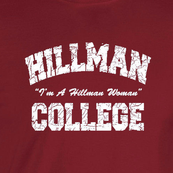 hillman college I'm a woman cosby cardinal red t-shirt