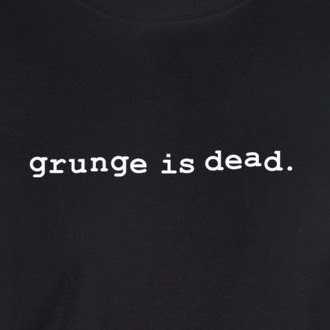 grunge is dead text kurt cobain music black t-shirt