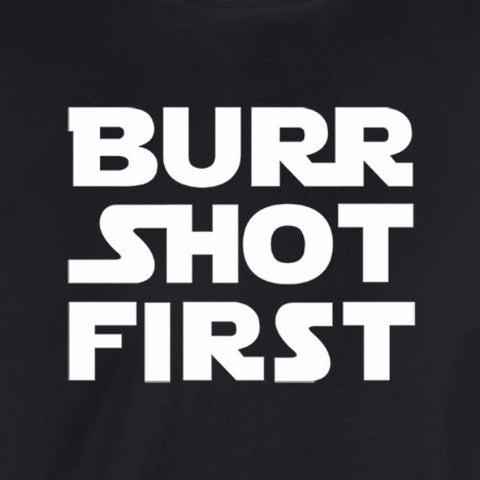 Burr Shot First shirt star wars font white print black shirt aaron alexander hamilton historical wicked moxie