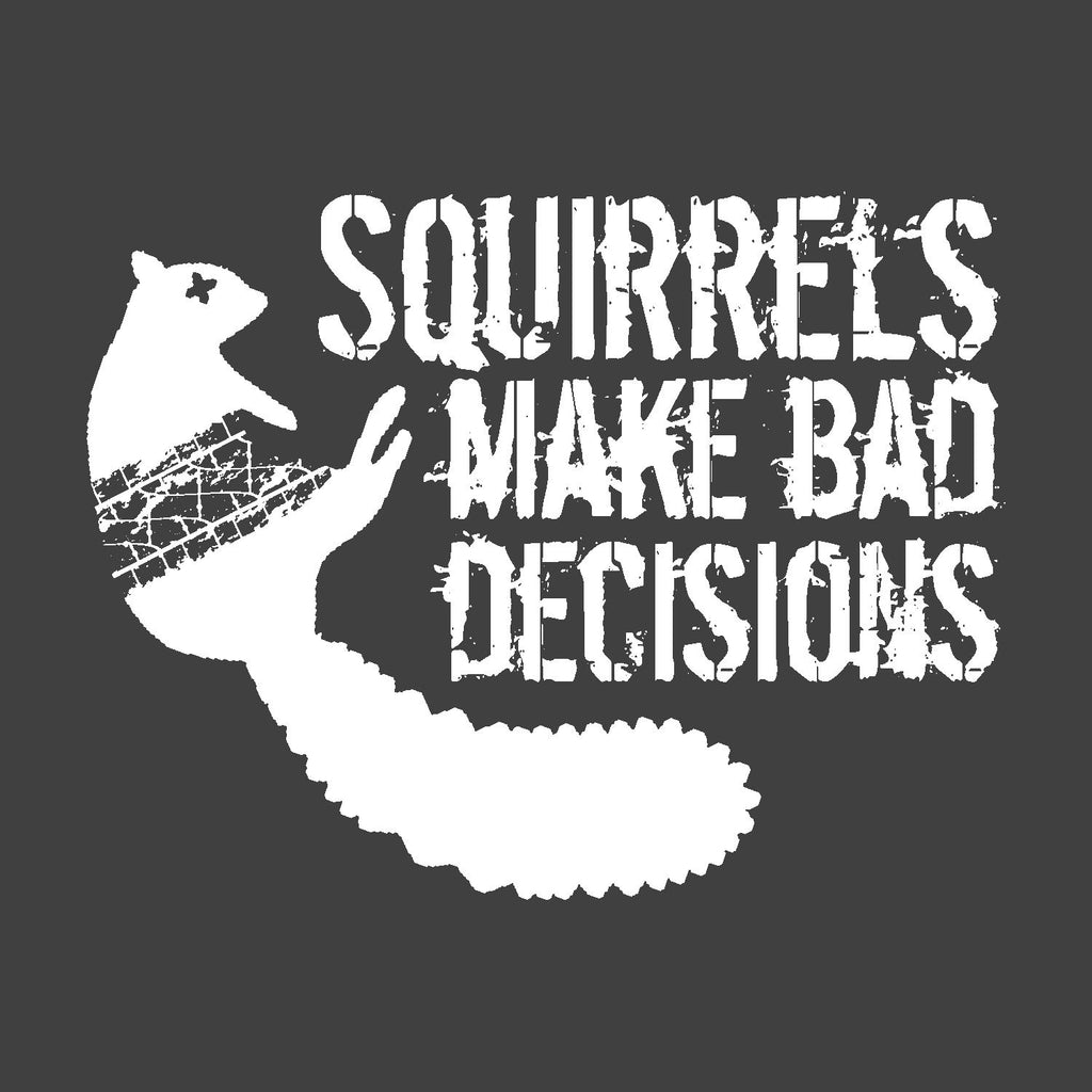 squirrels make bad decisions funny roadkill nature charcoal grey t-shirt