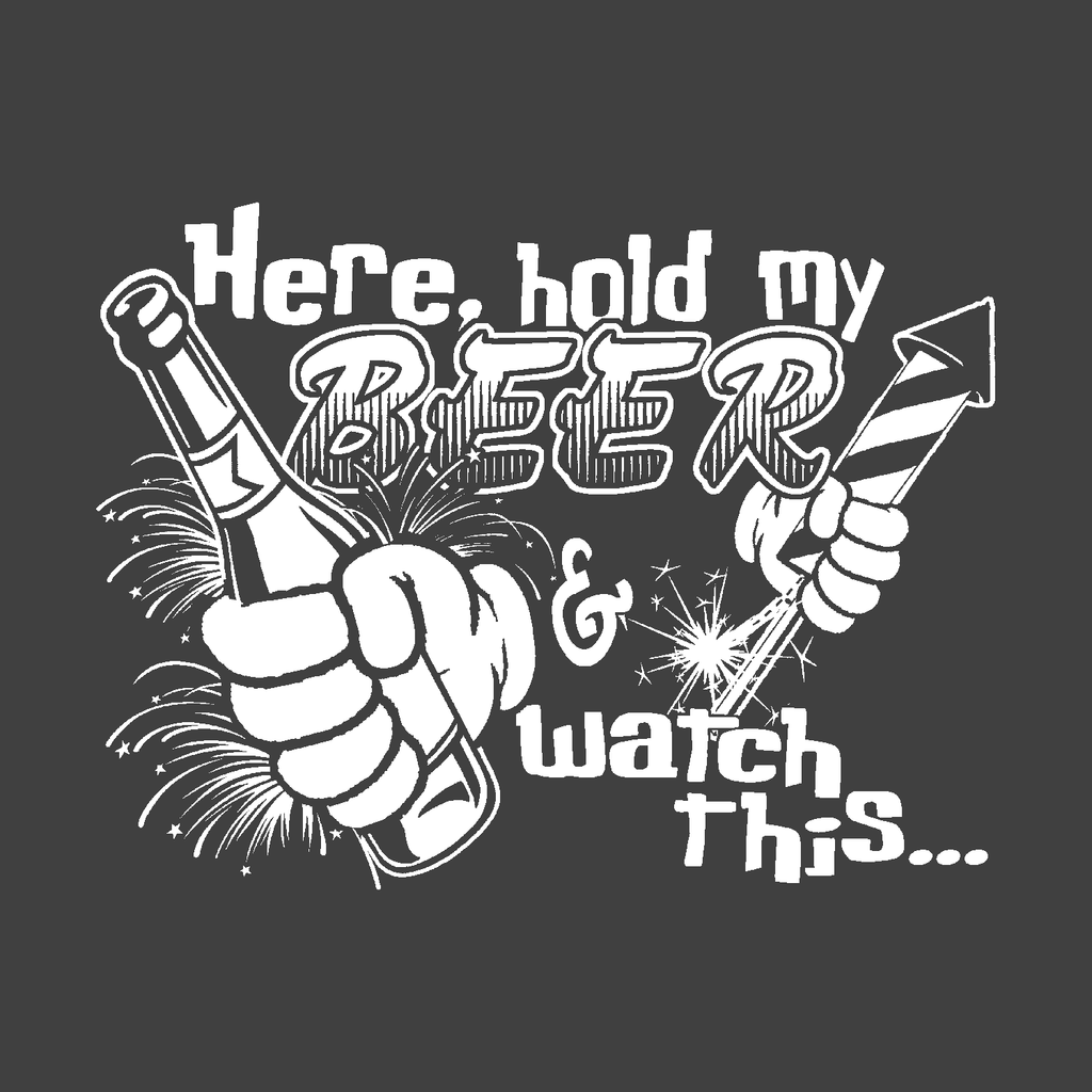 here hold my beer and watch this party holiday july 4th fireworks drinking epic fail black t-shirt