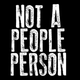 not a people person snarky funny introvert loner black t-shirt