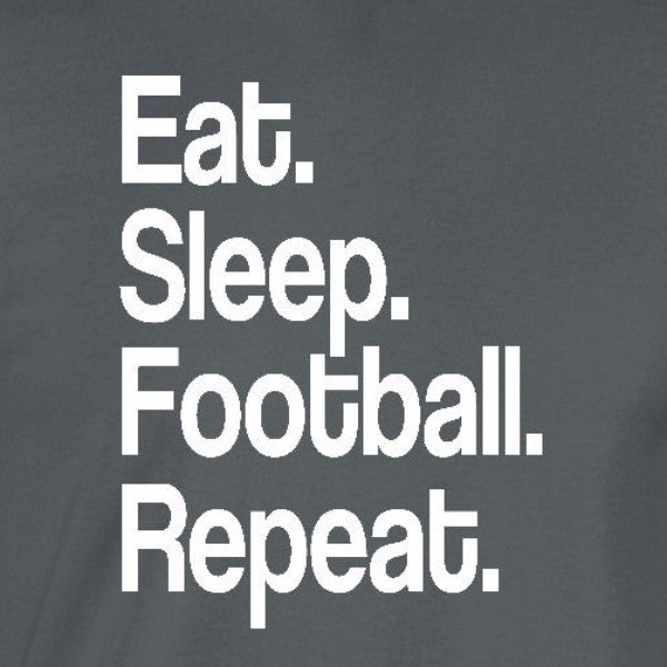 eat sleep football repeat sports high school nfl quarterback charcoal grey t-shirt