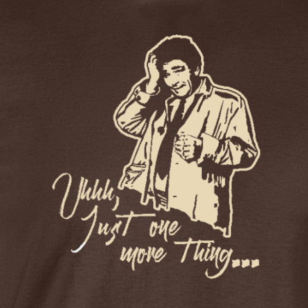just one more thing columbo tv netflix chocolate brown t-shirt