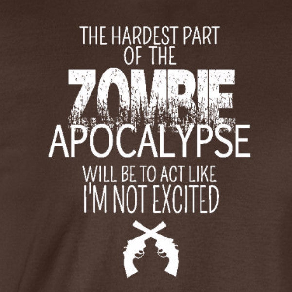 zombie apocalypse excited walking dead horror funny chocolate brown t-shirt