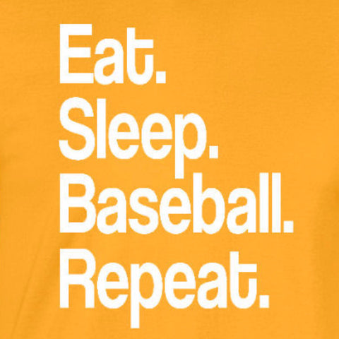 eat sleep baseball repeat sports fan motivation little league gold yellow t-shirt