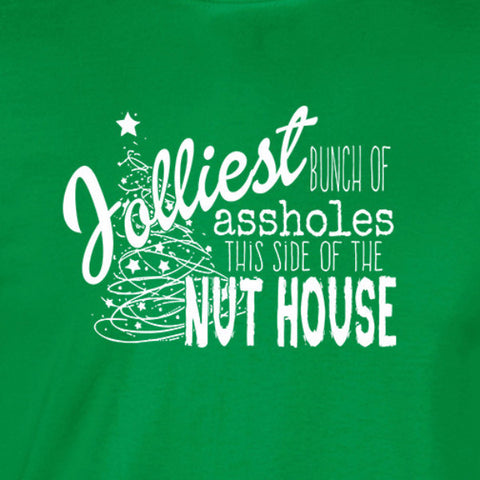 jolliest bunch of assholes this side of the nut house christmas vacation funny holiday irish green t-shirt