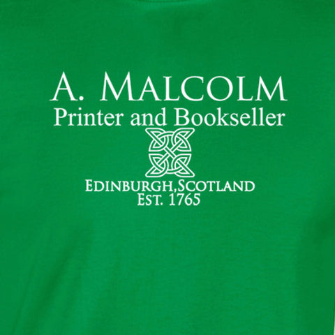 A Malcolm Printer and Bookseller edinburgh scotland est. 1765. White print with celtic knot work design on green shirt. outlander inspired