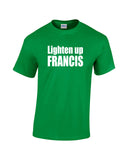 lighten up francis white print green shirt - wicked moxie - stripes quote murray