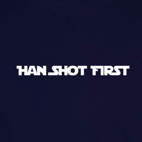 han shot first star wars solo greedo geek fandom funny navy blue t-shirt
