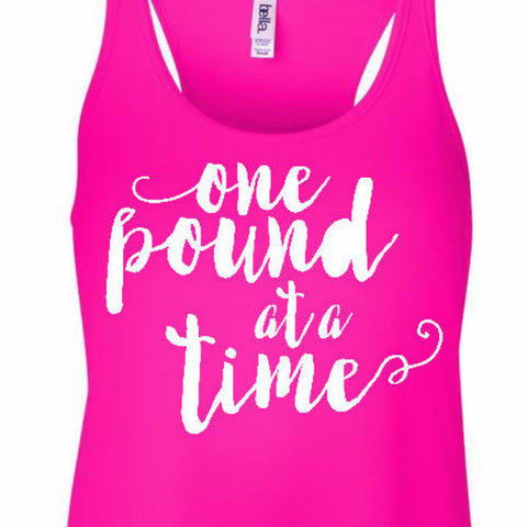 one pound at a time ladies tank hot neon bubblegum pink motivation diet weight watchers keto flowy racerback womens tank top