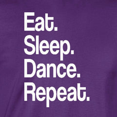 eat sleep dance repeat sports dancing ballet hip hop purple t-shirt