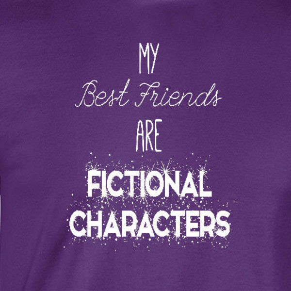 best friends are fictional characters book lover reader bibliophile purple t-shirt