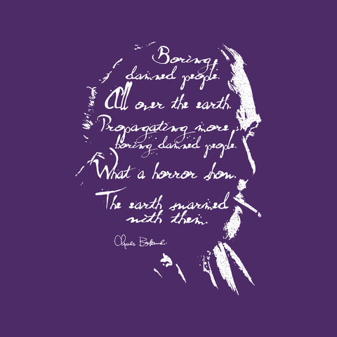 charles bukowski boring people quote author poet purple t-shirt