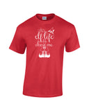 Elf life unisex tee red Christmas holiday north pole funny will ferrel text short sleeve graphic t-shirt