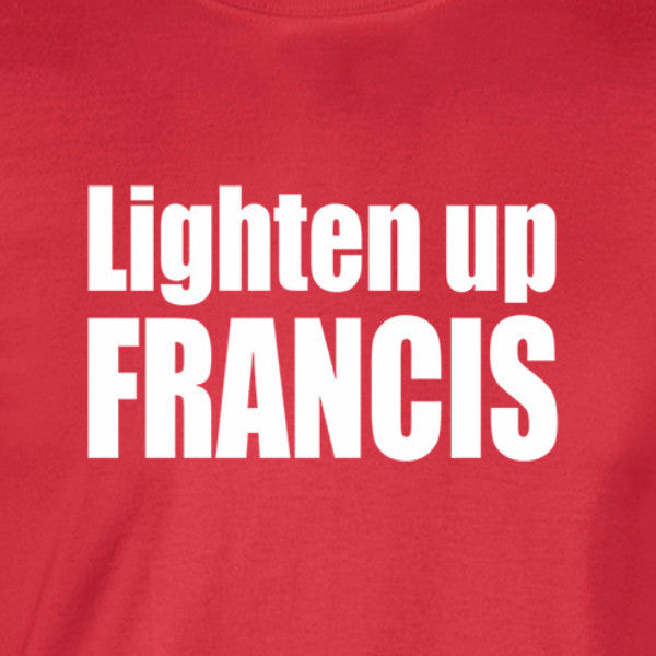 lighten up francis white print red shirt - wicked moxie - stripes quote murray