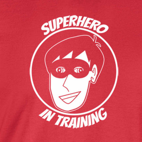 Super Hero In Training T-Shirt