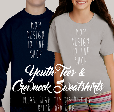 *Any Design in the Shop on a Kids T-shirt