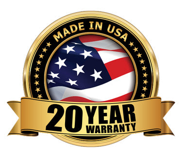 Made in the USA - 20-year warranty