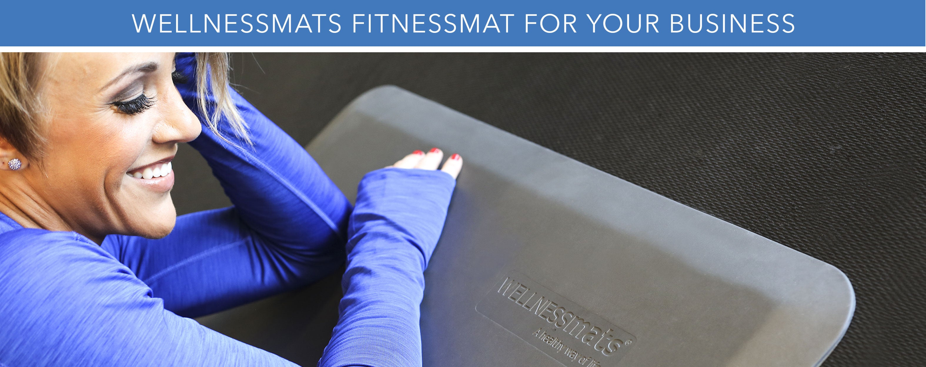 WELLNESSMATS FITNESSMAT FOR YOUR BUSINESS