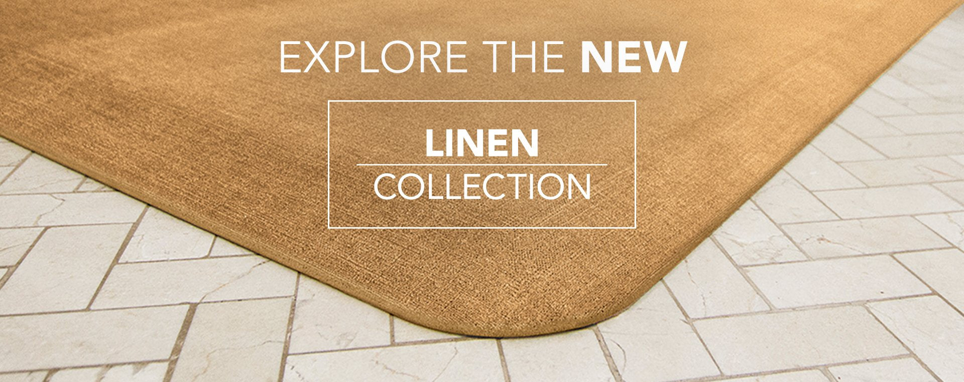 Explore the NEW Linen Collection