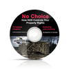 NO CHOICE – HOW HUD CONTROLS YOUR PROPERTY RIGHTS