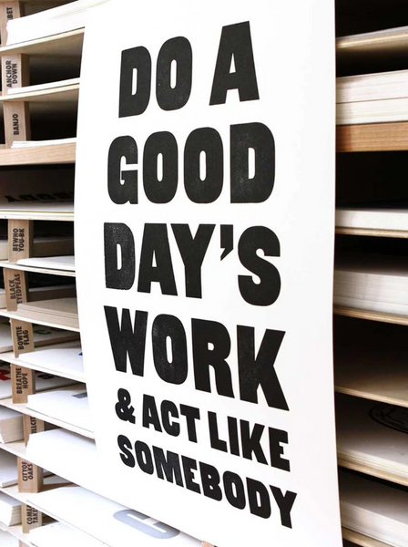 Do a Good Day's Work