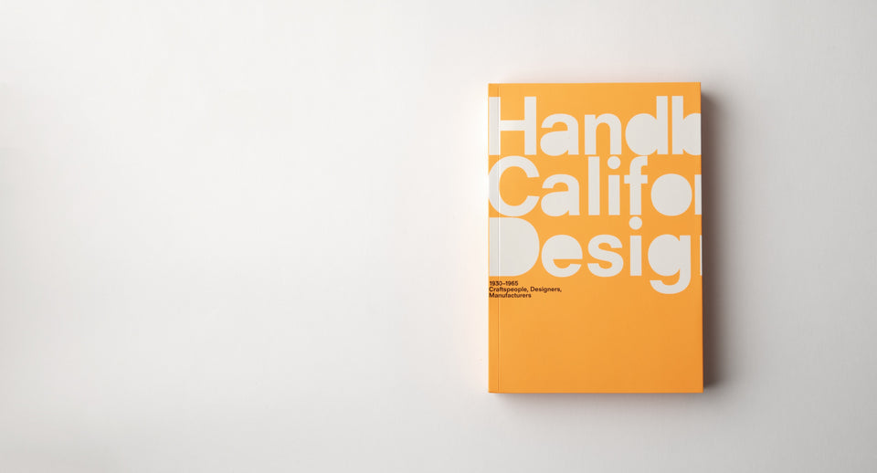 A Handbook of California Design, 1930–1965: Craftspeople, Designers, Manufacturers (The MIT Press) - Autotype Library