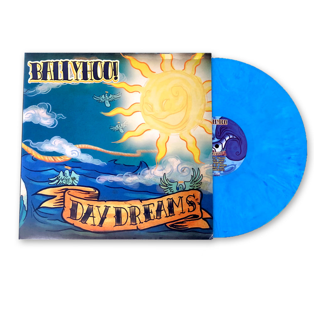 Ballyhoo! - Daydreams (Blue Vinyl)