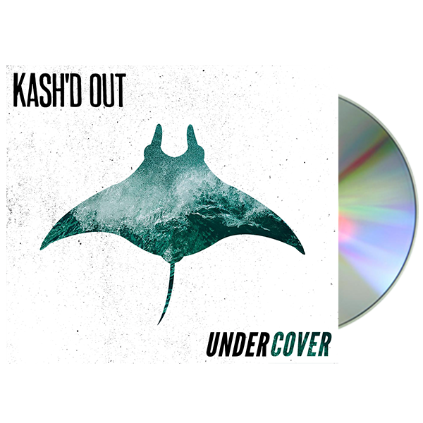 Kash'd Out - Undercover CD + Digital Download